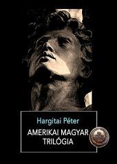 Amerikai magyar trilógia
