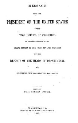 Abridgment ... Containing the Annual Message of the President of the United States to the Two Houses of Congress ... with Reports of Departments and Selections from Accompanying Papers