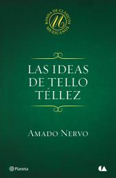 Las ideas de Tello Téllez