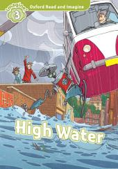 High Water (Oxford Read and Imagine Level 3)