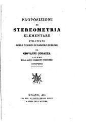 Proposizioni di stereometria elementare sviluppate colle nozioni i calcolo sublime. - Milano, Paolo Emilio Giusti 1835