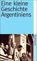 Eine kleine Geschichte Argentiniens PDF