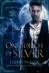 One Touch of Silver