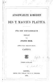 Ausgewählte Komödien, erklärt von J. Brix. (B.G. Teubner's Schulausg. gr. u. lat. Classiker, B). Bdchen. 2