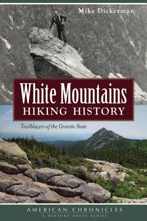 White Mountains Hiking History PDF