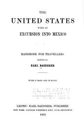 The United States, with an Excursion Into Mexico: Handbook for Travellers