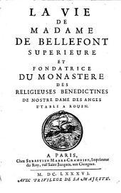 La vie de Madame de Bellefont ...