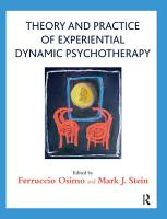Theory and Practice of Experiential Dynamic Psychotherapy PDF