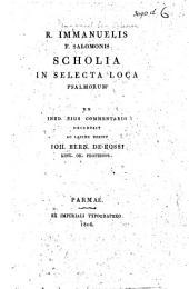 R. Immanuelis Salomonis Scholia in selecta loca Psalmorum: ex ined. ejus commentario