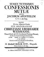 Sensus Tutissimus Confessionis Mutuae Apud Jacobum Apostolum C.V.v. 16. seqq
