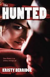 The Hunted: Book 1