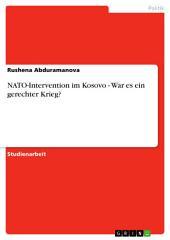 NATO-Intervention im Kosovo - War es ein gerechter Krieg?