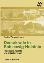 Demokratie in Schleswig-Holstein: Historische Aspekte und aktuelle Fragen