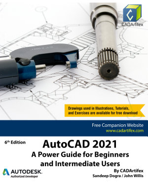 AutoCAD 2021  A Power Guide for Beginners and Intermediate Users PDF