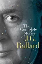 The Complete Stories of J  G  Ballard PDF
