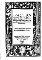 Factio memorabilis Francisci ab Siccingen cum Trevirorum obsidione, tum exitus eiusdem