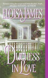 Duchess in Love: Volume 1