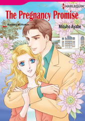THE PREGNANCY PROMISE: Harlequin Comics