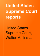United States Supreme Court Reports: Volumes 106-109