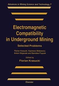 Electromagnetic Compatibility in Underground Mining PDF