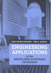 Engineering Applications of the Modulated Scatterer Technique