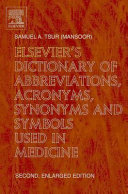 Elsevier s Dictionary of Abbreviations  Acronyms  Synonyms and Symbols Used in Medicine PDF
