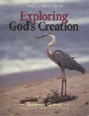 Exploring God s Creation