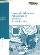 Raising the Educational Achievement of Secondary School Students: Profiles of promising practices
