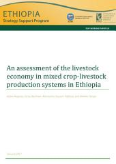 An assessment of the livestock economy in mixed crop-livestock production systems in Ethiopia