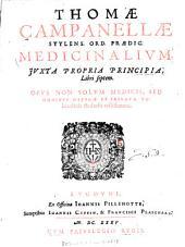 Medicinalium juxta propria principia libri septem