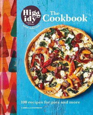 Higgidy  The Cookbook