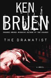 The Dramatist: A Jack Taylor Novel