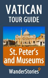 Vatican Tour Guide - a travel guide and tour as with the best local guide: St. Peter's Basilica and the Vatican Museums