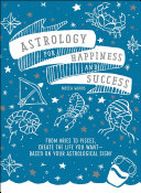 Astrology for Happiness and Success PDF