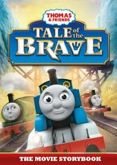 Thomas & Friends: Tale of the Brave: Edition 2