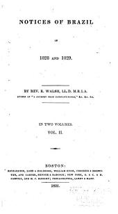 Notices of Brazil in 1828 and 1829: Volume 2