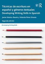 Técnicas de escritura en español y géneros textuales / Developing Writing Skills in Spanish