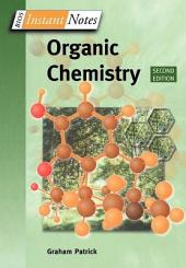 BIOS Instant Notes in Organic Chemistry: Edition 2