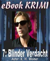 Krimi 007: Blinder Verdacht