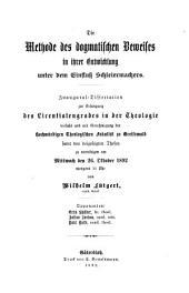 Die Methode des dogmatischen Beweises in ihrer Entwicklung unter dem Einfluss Schleiermachers