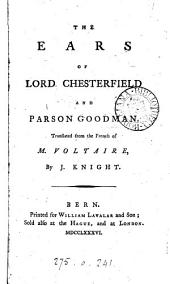The ears of lord Chesterfield and parson Goodman, tr. by J. Knight