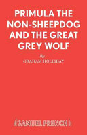 Primula the Non sheepdog and the Great Grey Wolf PDF