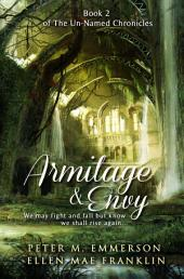 Armitage and Envy