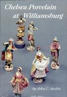 Chelsea Porcelain at Williamsburg PDF