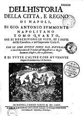Historia della cittá e regno di Napoli: Volume 1