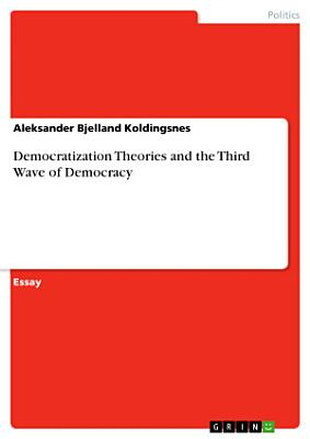 Democratization Theories and the Third Wave of Democracy