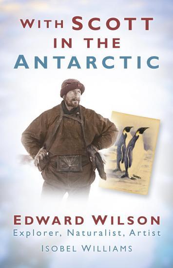 With Scott in the Antarctic PDF