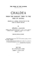Chaldea from the Earliest Times to the Rise of Assyria: Treated as a General Introduction to the Study of Ancient History