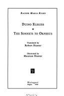 Duino Elegies ; The Sonnets to Orpheus