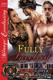 Fully Involved [Uniformed and Smoking Hot 6]